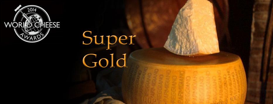 Premio SUPER GOLD al concorso World Cheese Award 2014 al nostro PARMIGIANO REGGIANO VACCHE ROSSE